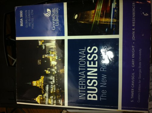 9781256160533: GSU BUSA 3000 International Business - The New Realities (Globalization and Business Practice - CTW)
