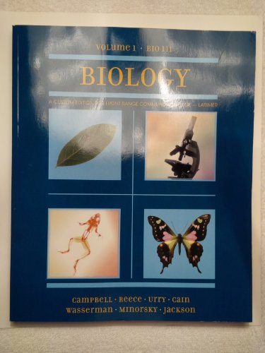 Biology Volume 1: Bio 111 Custom Edition for Front Range Community College- Larimer: Campbell