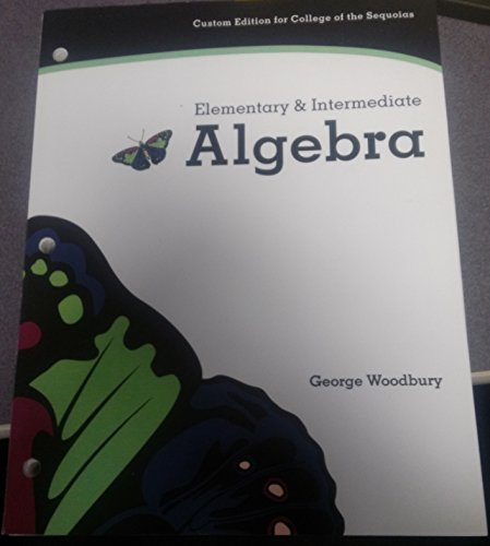 9781256164067: Elementary & Intermediate Algebra (3rd Edition) Custom Edition for College of the Sequoias