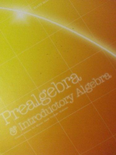Prealgebra & Introductory Algebra - Custom Edition: n/a