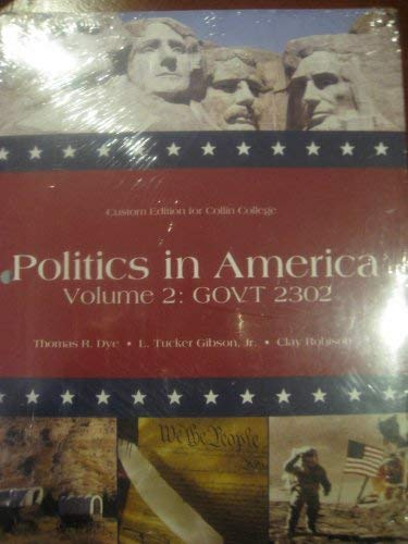 Politics in America Volume 2 (Politics in: Thomas R.Dye, L.