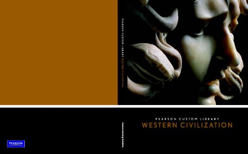 Pearson Custom Library: Western Civilization with Readings: Library, Pearson Custom