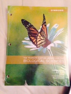 9781256175230: Symbiosis: The Pearson Custom Library for the Biological Sciences (Custom Edition for Rowan University)