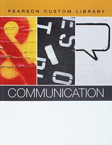 9781256180531: Communication Textbook - Pearson Custom Library (Communication - Pearson Custom Library)