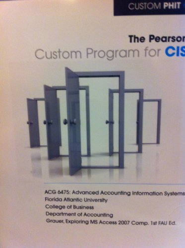 9781256181866: The Pearson Custom Program for CIS (ACG 6475 Advanced Accounting Infomation Systems)
