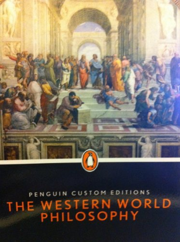 9781256184713: Penguin Custom Editions The Western World Philosophy (Kristine Kalanges JLS 110: Western Legal Tradition Justice, Law & Society American University)
