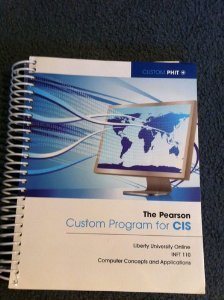 9781256185475: Custom Program for CIS (Liberty University Online INFT 110)