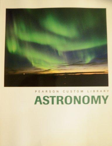 9781256188537: Astronomy (Pearson Custom Library)