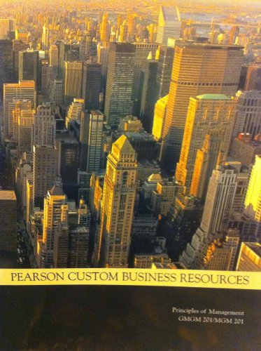 9781256188575: Pearson Custom Business Resources Principles of Management GMGM201/MGM 201