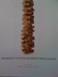 9781256193920: INFO 386: Database Management Systems, a Custom Publication for Salisbury Univtersity (Pearson Custom Business Resources)