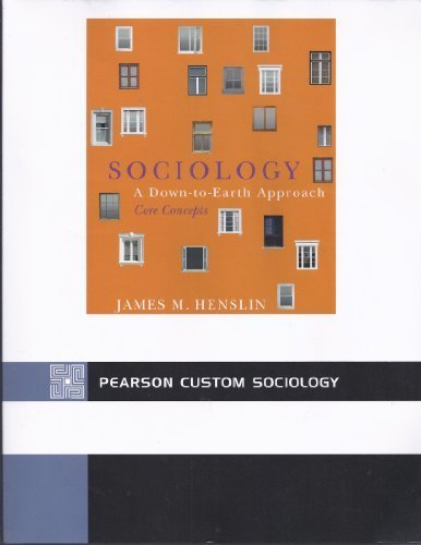 9781256195412: Sociology: A Down-to-Earth Approach CORE Concepts (5th Edition)
