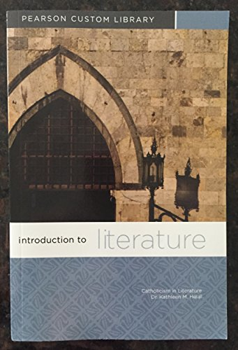 9781256197652: Introduction to Literature - Catholicism in Literature Pearson Custom Library - Dr. Kathleen M Helal