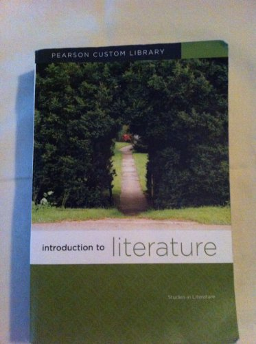 9781256197874: Introduction to Literature (Pearson Custom Library)