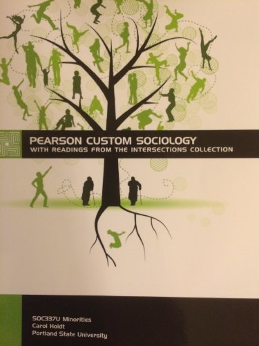 9781256199908: Pearson Custom Sociology with Readings From the Intersections Collection - Portland State University SOC337U Minorities