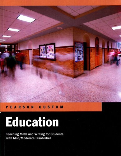 9781256200840: Pearson Custom Education: Teaching Math and Writing for Students with Mild/Moderate Disabilities