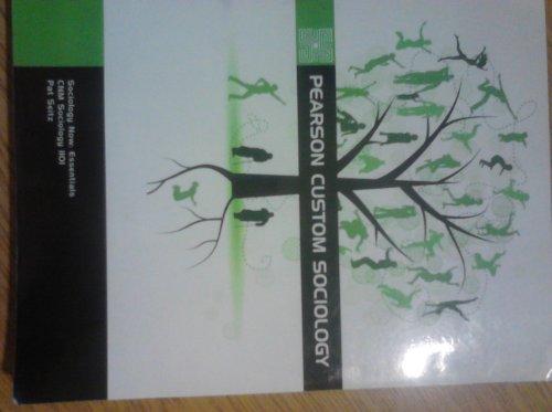 Pearson Custom Sociology (SOCIOLOGYNOW ESSENTIALS)