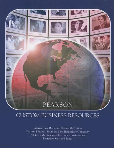 9781256211051: International Business: INT 610 Multinational Corporate Environment: Southern New Hampshire University (Pearson Custom Business Resources)