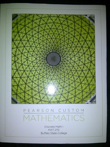9781256213161: Pearson Custom Mathematics (Discrete Math I MAT 270 Buffalo State College)