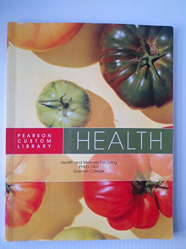 9781256213406: Health and Wellness for Living Phed 1001 Gordon Co