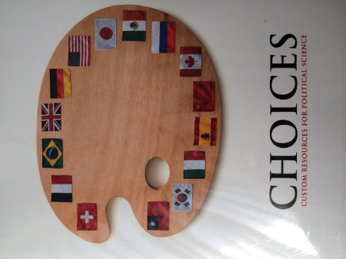9781256214021: Choices, Custom Resources for Political Science