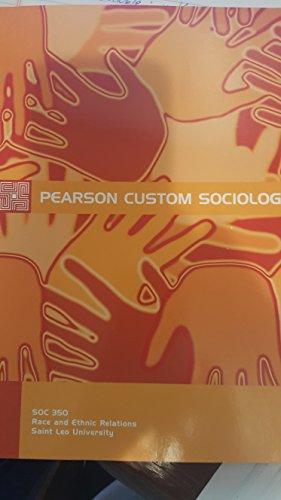 Pearson Custom Sociology (Social Problems with Professor Sabrina Santiago)