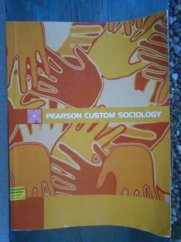 9781256216667: Pearson Custom Sociology (Pearson Custom Sociology)