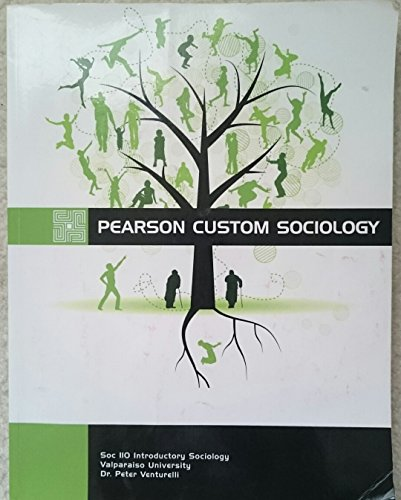 9781256225317: Pearson Custom Sociology (Soc 110 Introductory Sociology Valparaiso University Dr. Peter Venturelli)