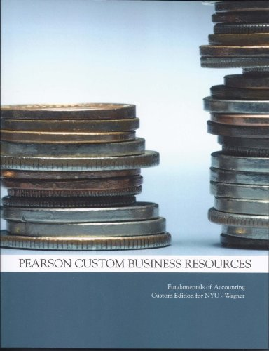 9781256237839: Pearson Custom Business Resources Fundamentals of Accounting Custom Edition for NYU-Wagner