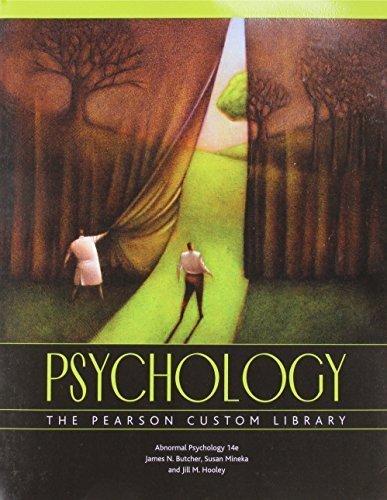 Psychology the Pearson Custom Library: Patrick Boles