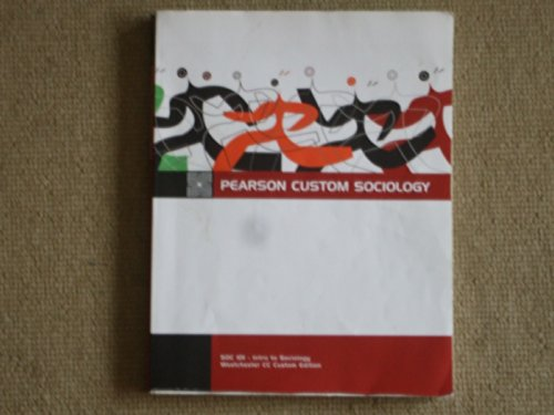 9781256240211: Pearson Custom Sociology (Soc 101 - Intro to Sociology Westchester CC Custom Edition)