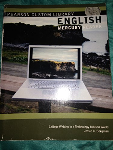 English Mercury Reader; College Writing in a Technology Infused World: Jessie C. Borgman