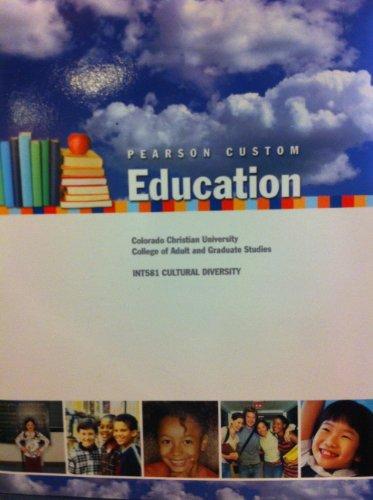 Pearson Custom Education (Colorado Christian University College of Adult and Graduate Studies ...