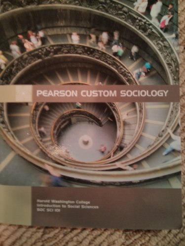9781256248538: Pearson custom sociology (Harold washington college kPearson custom sociology introduction to social science college)