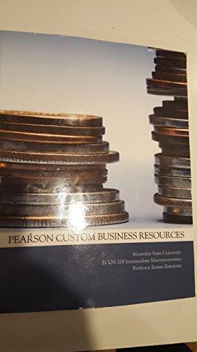 9781256248552: Econ 208 Intermediate Macroeconomics (Montclair State University)