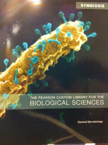 9781256250432: The Pearson Custom Library for the Biological Sciences (General Microbiology)