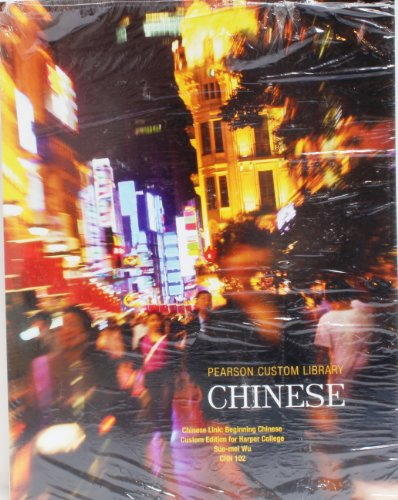 9781256250913: Harper College - Beginning Chinese, Simplified Characters (Chn 201) Includes MyChineseLab with Pearson eText Access Card for Chinese Link Level 1 9780205783977, 9781256250906, 9781256250913
