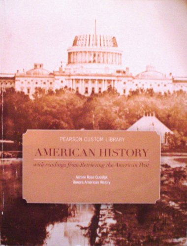 9781256252030: Pearson Custom Library AMERICAN HISTORY with readings from Retrieving the American Past