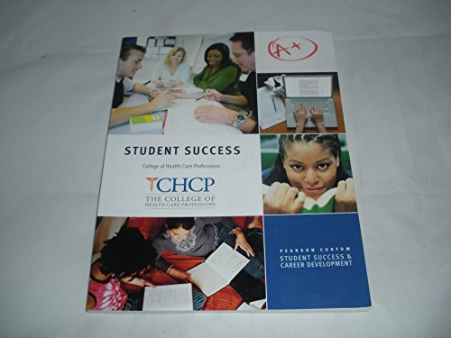 9781256253204: Student Success The College of Health Care Professions CHCP Pearson Custom Student Success & Career Development
