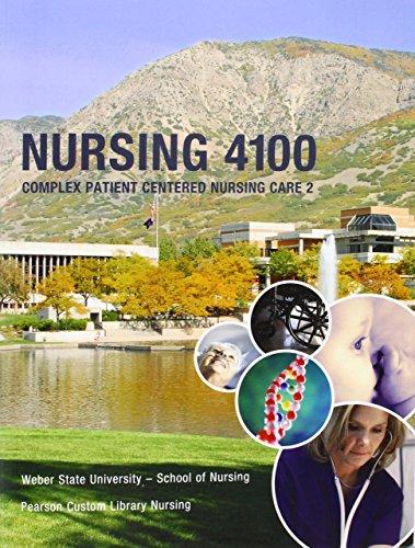 9781256262992: Nursing 4100: Complex Patient Centered Nursing Care 2: Weber State University - School of Nursing