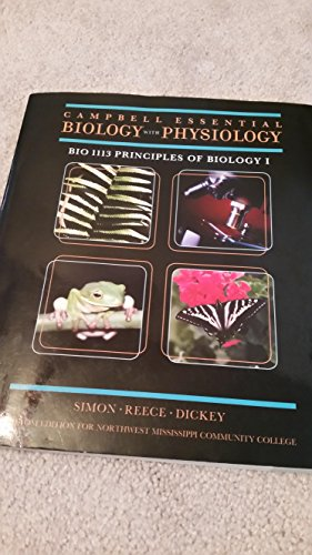 Campbell Essesntial Biology with Physiology (Principles of: Simon, Reece, Dickey