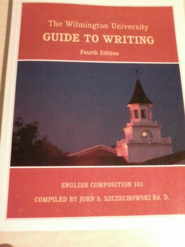 9781256277163: The Wilmington University Guide to Writing (English Composition 101)