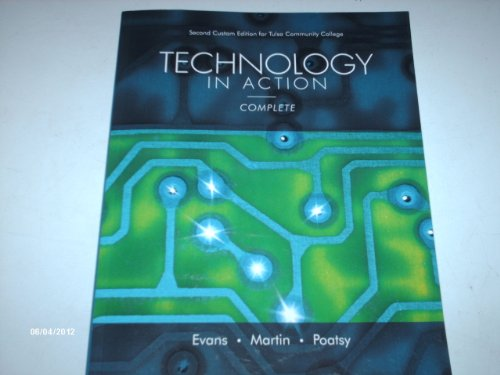 9781256278078: Technology in Action, Complete, Second Custom Edition for Tulsa Community College