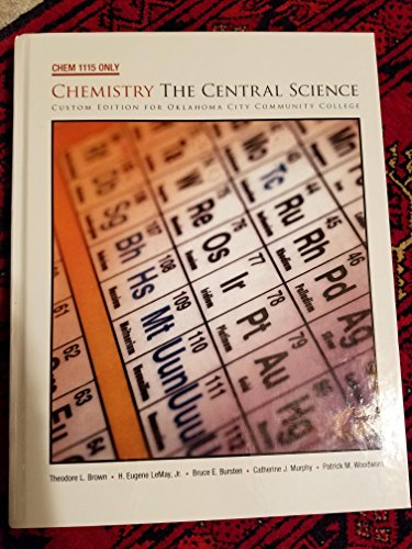 9781256278184: Chem 1115 Only Chemistry the Central Science (Custom Edition For Oklahoma City Community College)