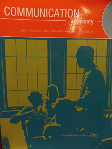 9781256283300: Communication in Society (Communication in Society: A custom edition for pace University)