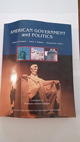 9781256288091: American Government And Politics 2nd Custom Edition CAL State University