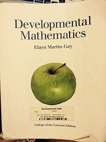 DEVELOPMENTAL MATHEMATICS >CUS: Elayn Martin-Gay