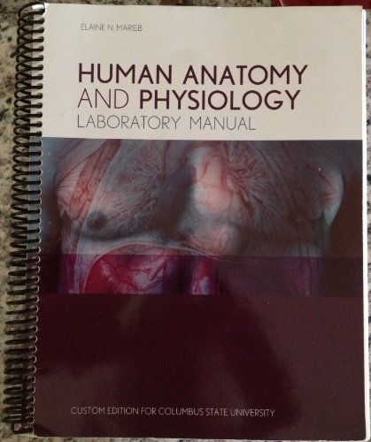 9781256289661: Human Anatomy and Physiology Laboratory Manual Custom Edition for Columbus State University