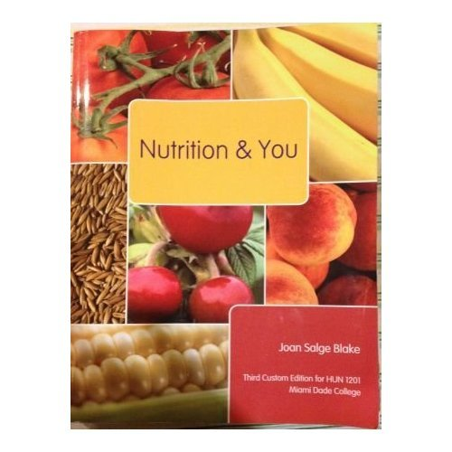 9781256292258: Nutrition and You (Miami Dade College - HUN 1201)