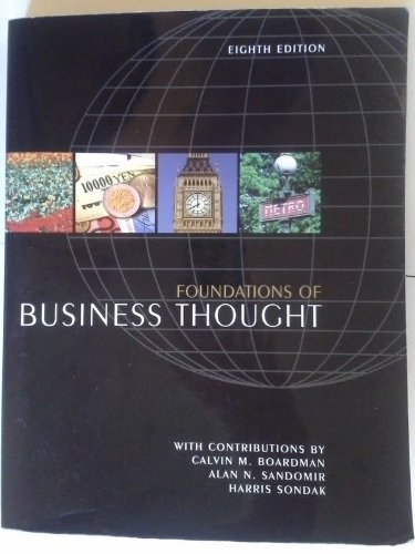 Foundations of Business Thought (8th Edition): Boardman, Calvin M;