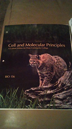 Cell and Molecular Principles: BIO 156 (A Custom Edition For Central Arizona College): Jane B. ...
